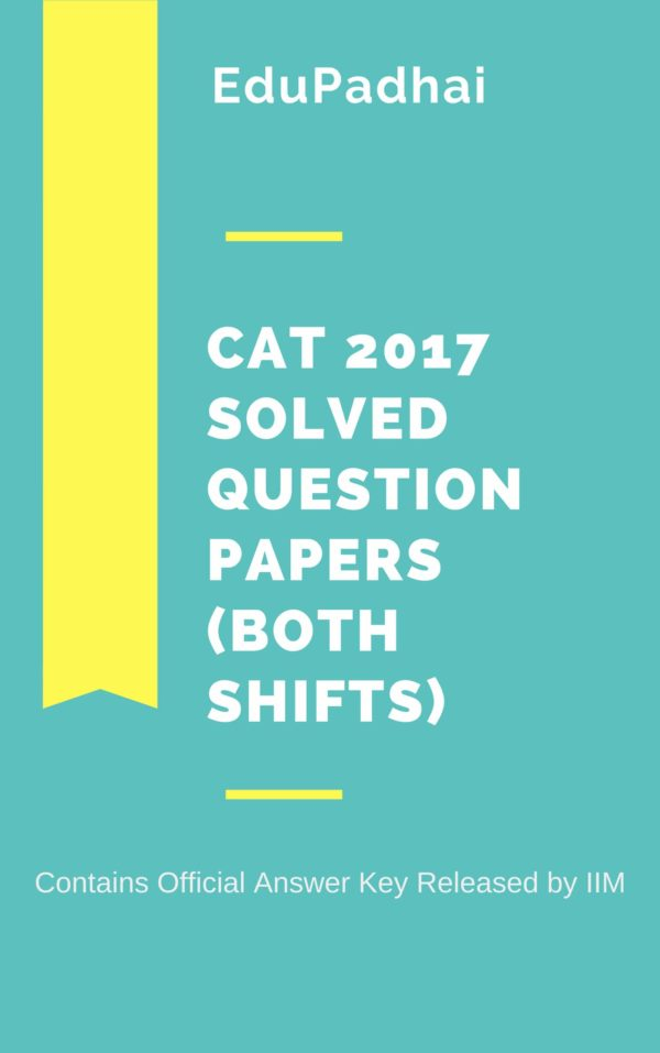 CAT 2017 Question Paper with Solutions – Question Papers and Ebooks